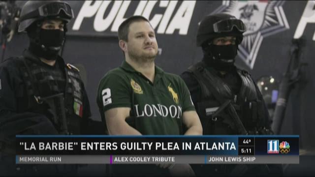 Mexican cartel kingpin 'La Barbie' enters guilty plea in Atlanta