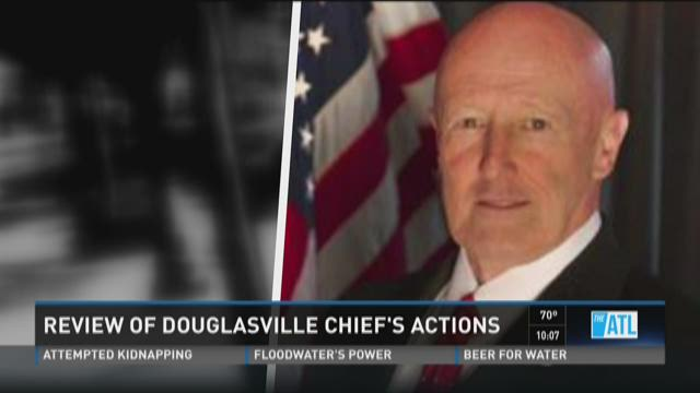 Review of Douglasville chief's actions