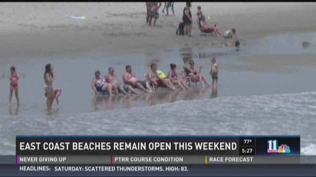 East coast beaches remain open this weekend