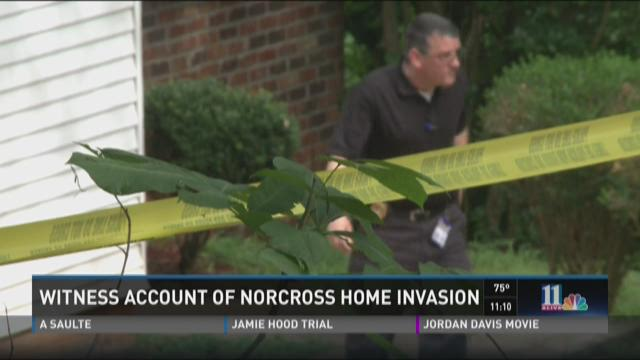 Witness account of Norcross home invasion