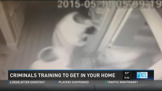 Experts: Criminals train to get into your home